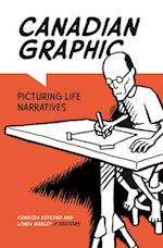 Canadian Graphic (Life Writing Series)