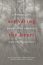 Activating the Heart (Indigenous Studies)
