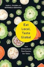 Eat Local, Taste Global