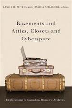 Basements and Attics, Closets and Cyberspace (Life Writing Series)