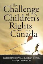 The Challenge of Children's Rights for Canada (Studies in Childhood and Family in Canada)
