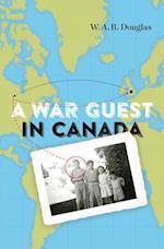 A War Guest in Canada