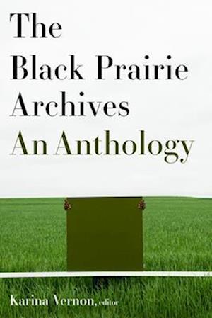 The Black Prairie Archives