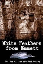 White Feathers from Emmett