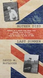 Mother Died Last Summer af David McFadden