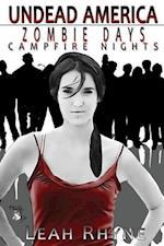 Zombie Days, Campfire Nights