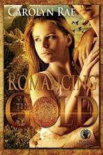 Romancing the Gold