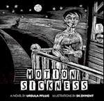 Motion Sickness af Ursula Pflug