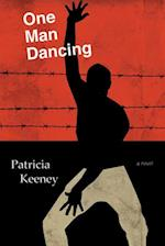 One Man Dancing af Patricia Keeney