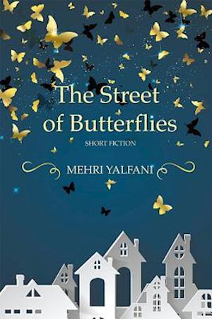The Street of Butterflies