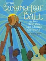 The Banana-Leaf Ball (Citizenkid)