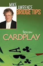 Tips on Card Play af Mike Lawrence