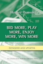 Bid More, Play More, Enjoy More, Win More