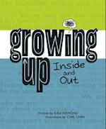 Growing Up, Inside and Out