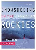 Snowshoeing in the Canadian Rockies af Andrew Nugara