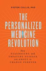 The Personalized Medicine Revolution af Pieter Cullis