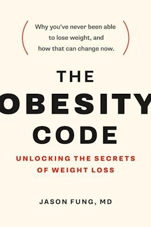 Obesity Code af Jason Fung