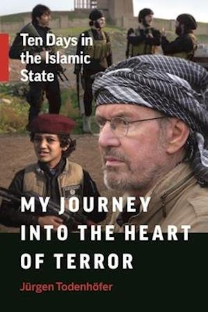 My Journey into the Heart of Terror