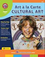 Art A La Carte: Cultural Art