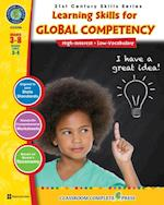 21st Century Skills - Learning Skills for Global Competency Gr. 3-8+ (21st Century Skills Series)