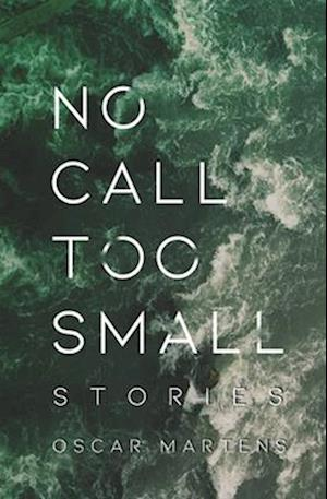 No Call Too Small