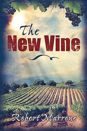 Bog, paperback The New Vine af Robert Marrone