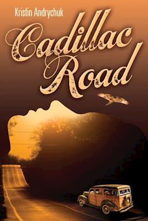 Bog, paperback Cadillac Road af Kristin Andrychuk