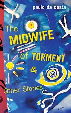 Bog, paperback Midwife of Torment & Other Stories af Paulo Da Costa