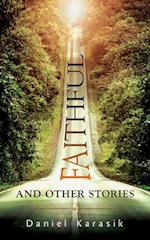 Faithful and Other Stories (Essential Prose, nr. 138)