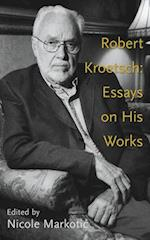 Robert Kroetsch (Essential Writers, nr. 46)