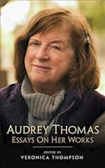 Audrey Thomas (Essential Writers, nr. 47)
