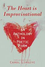 The Heart Is Improvisational (Essential Anthologies, nr. 11)