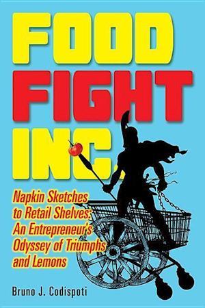 Bog, paperback Food Fight Inc af Bruno Codispoti