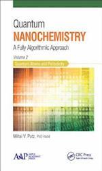 Quantum Nanochemistry af Mihai V. Putz