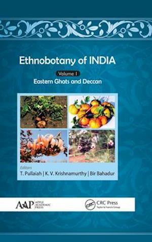 Ethnobotany of India, Volume 1 af K. V. Krishnamurthy, Bir Bahadur, T. Pullaiah