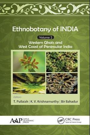 Ethnobotany of India, Volume 2 af K. V. Krishnamurthy, Bir Bahadur, T. Pullaiah