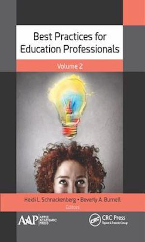 Best Practices for Education Professionals, Volume Two