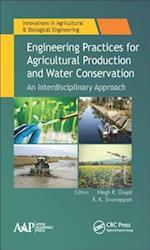 Engineering Practices for Agricultural Production and Water Conservation (Innovations in Agricultural Biological Engineering)