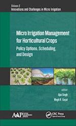 Micro Irrigation Engineering for Horticultural Crops (Innovations and Challenges in Micro Irrigation)