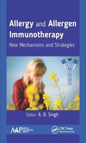 Bog, hardback Allergy and Allergen Immunotherapy af A. B. Singh