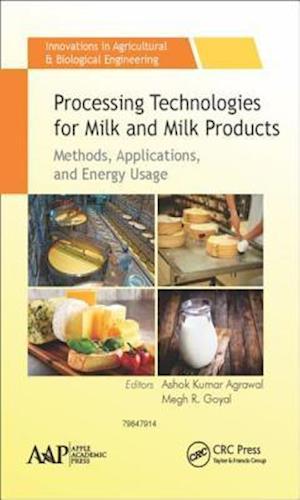 Bog, hardback Processing Technologies for Milk and Milk Products af Ashok Kumar Agrawal