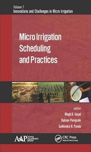 Bog, hardback Micro Irrigation Scheduling and Practices af Megh R. Goyal