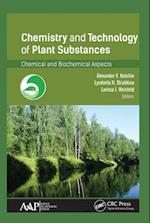 Chemistry and Technology of Plant Substances