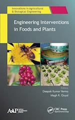 Engineering Interventions in Foods and Plants (Innovations in Agricultural Biological Engineering)