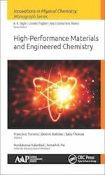 High-Performance Materials and Engineered Chemistry (Innovations in Physical Chemistry)