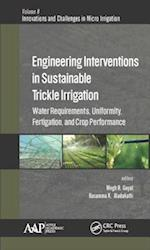 Engineering Interventions in Sustainable Trickle Irrigation (Innovations in Agricultural Biological Engineering)