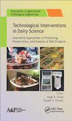 Technological Interventions in Dairy Science (Innovations in Agricultural Biological Engineering)