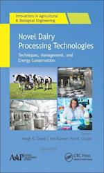 Novel Dairy Processing Technologies (Innovations in Agricultural Biological Engineering)