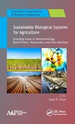 Sustainable Biological Systems for Agriculture (Innovations in Agricultural Biological Engineering)