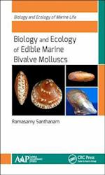 Biology and Ecology of Edible Marine Bivalve Molluscs (Biology and Ecology of Marine Life)